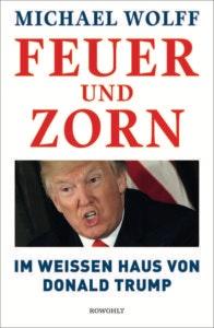 Bestseller-Tipp zum Wlettag des Buches: Feuer und Zorn - Michael Wolff vom Rowohlt Verlag