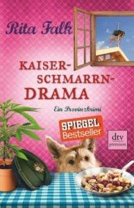Bestseller-Tipp zum Welttag des Buches: Kaiserschmarrndrama - Rita Falk von dtv