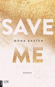 Bestseller-Tipp zum Welttag des Buches: Save Me - Mona Kasten von LYX.digital