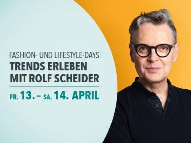 Die Fashion- und Lifestyle-Days im LOOP5 mit Rolf Scheider