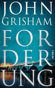 Bestseller-Tipp zum Welttag des Buches: Forderung - John Grisham vom Heyne Verlag