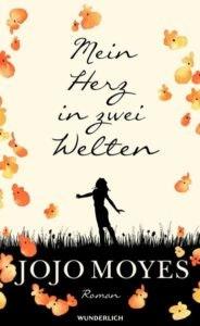 Bestseller-Tipp zum Welttag des Buches: Mein Herz in zwei Welten - Jojo Myes vom Wunderlich Verlag