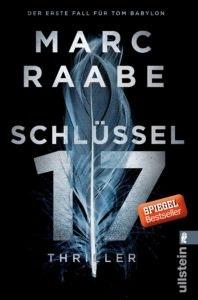 Bestseller-Tipp zum Welttag des Buches: Schlüssel 17 - Marc Raabe vom Ullstein Verlag