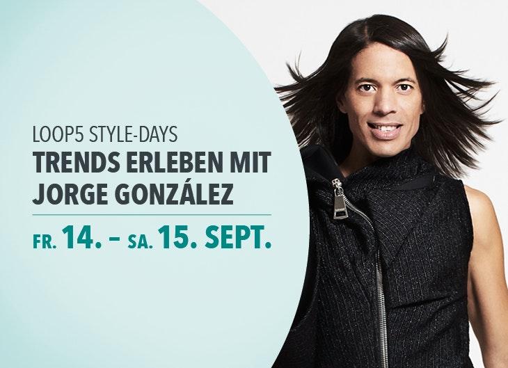 LOOP5 Style-Days mit Jorge Gonzáles