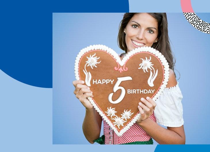 Wir feiern 5. Geburtstag.
