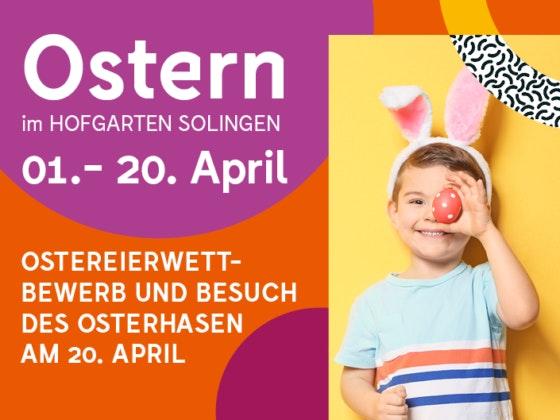 Zu Ostern findet im HOFGARTEN SOLINGEN der Ostereierwettbewerb statt. Am 20.04.2019 ist der Osterhase von 11-14 und 15-18 Uhr im Einkaufszentrum.