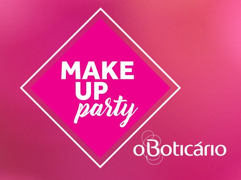 Make Up Party O Boticário