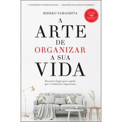 """A Arte de Organizar a Sua Vida"", de Hideko Yamashita   14,95€"