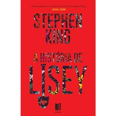 """""""A História de Lisey"""", de Stephen King   10€"""