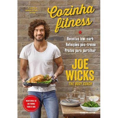 """""""Cozinha Fitness"""", de Joe Wicks   18€"""
