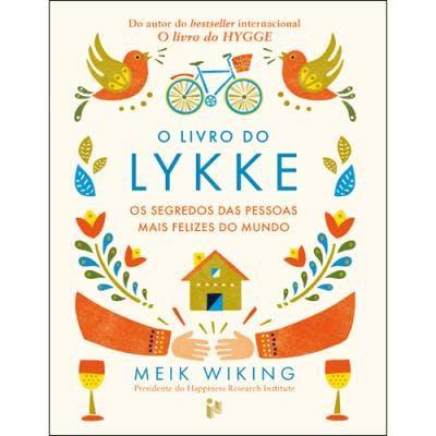 """""""O Livro do Lykke - Os Segredos das Pessoas Mais Felizes do Mundo"""", de Meik Wiking   15,99€"""