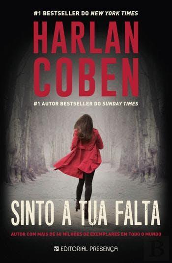 """""""Sinto a Tua Falta"""", de Harlan Coben, 18,90€ (desconto de 20% em cartão Leitor Bertrand)"""