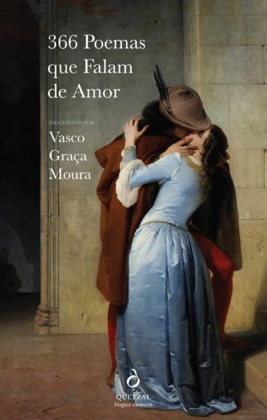 """""""Se é sem dúvida Amor esta explosão de tantas sensações contraditórias; a sórdida mistura das memórias, tão longe da verdade e da invenção"""" 366 Poemas que Falam de Amor, 19,98€"""