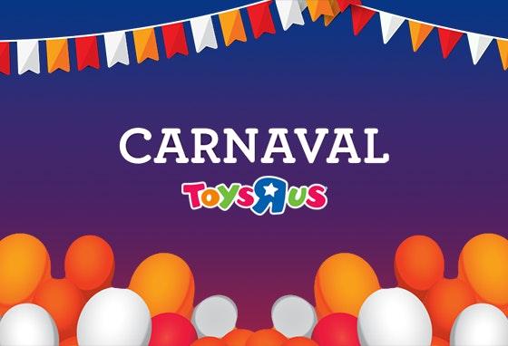 NA_Festas Carnaval Toys'R'Us_Site + FB_04