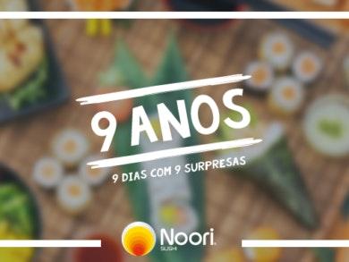 Noori Sushi: 9 anos de vida, 9 surpresas