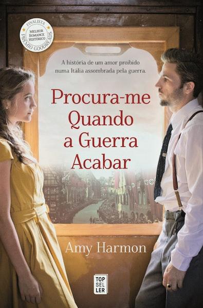 """""""Procura-me quando a Guerra Acabar"""", de Amy Harmon, 18,79€"""