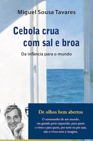"""""""Cebola Crua com Sal e Broa"""", de Miguel Sousa Tavares, 20€"""