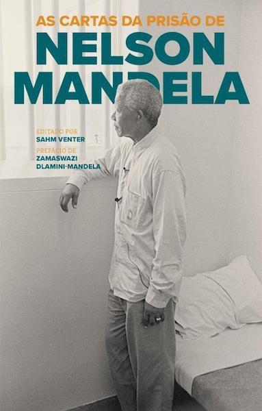 """""""As Cartas da Prisão de Nelson Mandela"""", editado por Sahm Venter, 24€"""