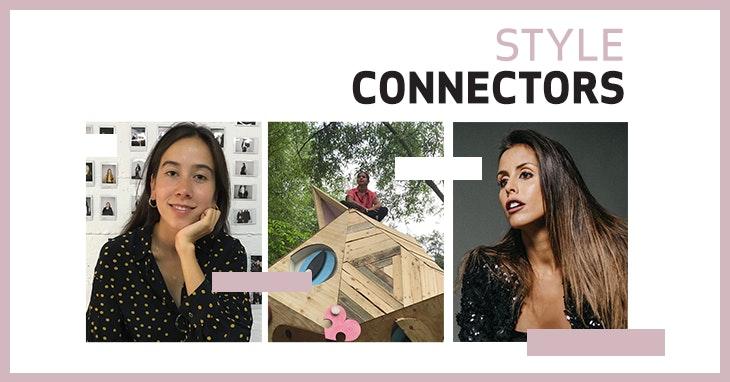 Tudo sobre os Style Connectors deste fim de semana