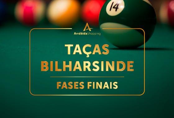 Torneio Taças Bilharsinde - Fases Finais no ArrábidaShopping