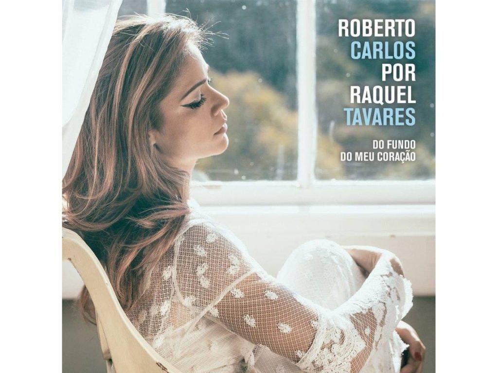 CD Raquel Tavares - Do Fundo do Meu Coração (Roberto Carlos), 11,99€, na Worten
