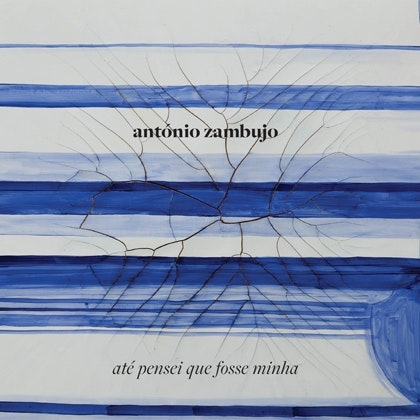 """Até Pensei que Fosse Minha"" de António Zambujo, 15,90€"