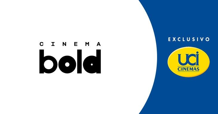 Cinema BOLD é aqui!