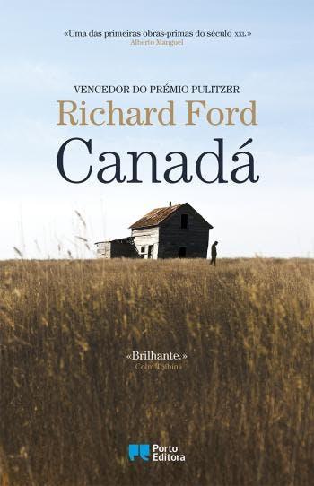 """""""Canadá"""", de Richard Ford, 17,70€ (desconto de 30% em cartão Leitor Bertrand)"""