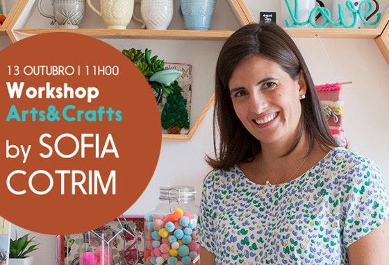 Pôr mãos à obra com Sofia Cotrim!