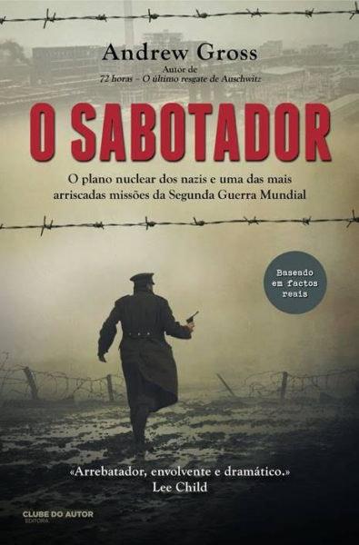 """""""O Sabotador"""" de Andrew Gross, 18€"""