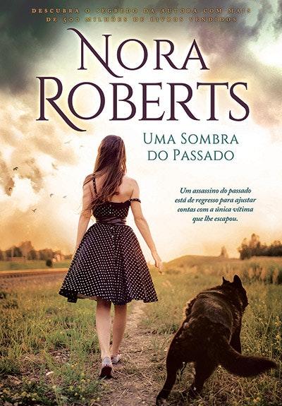 """""""Uma Sombra do Passado"""", de Nora Roberts, 17,70€"""