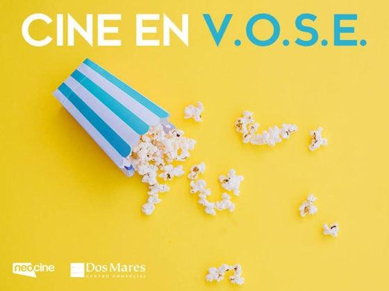 Llega el cine en VOSE a Dos Mares