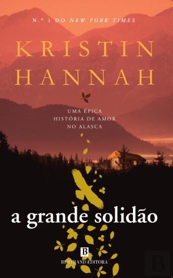 """""""A Grande Solidão"""", de Kristin Hannah, 15,93€"""