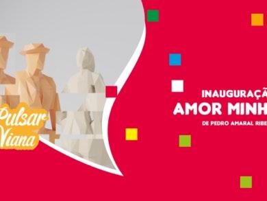 """""""Amor Minhoto"""" no Estação Viana"""