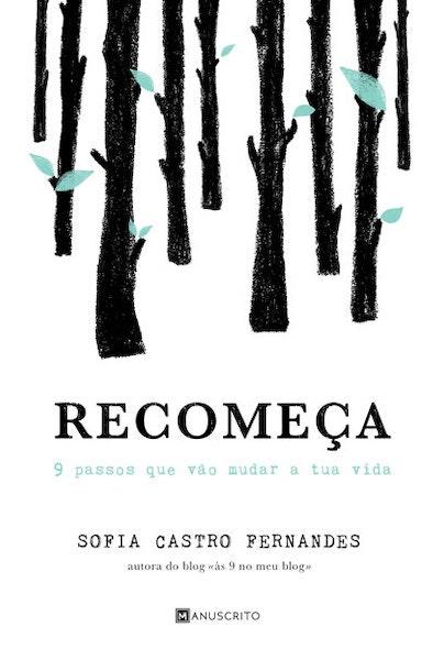 """""""Recomeça"""" de Sofia Castro Fernandes, Fnac, 14,90€"""
