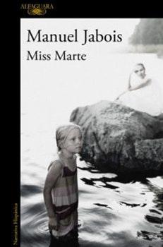Ocho libros que no te puedes perder: Miss Marte