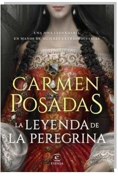 La leyenda de la peregrina de Carmen Posadas