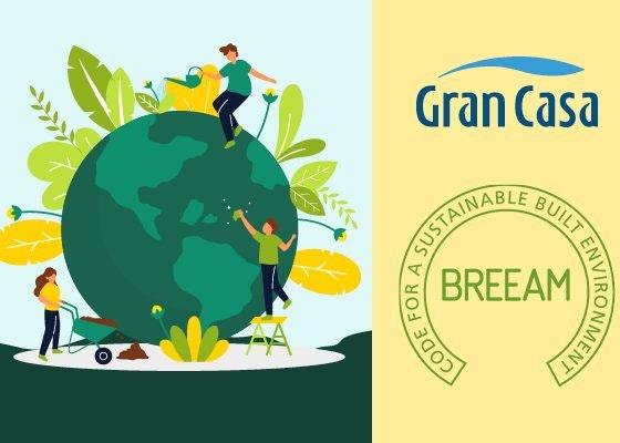 GranCasa obtiene el certificado BREEAM En-uso.