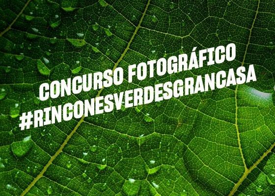 Concurso #rinconesverdesdeGranCasa
