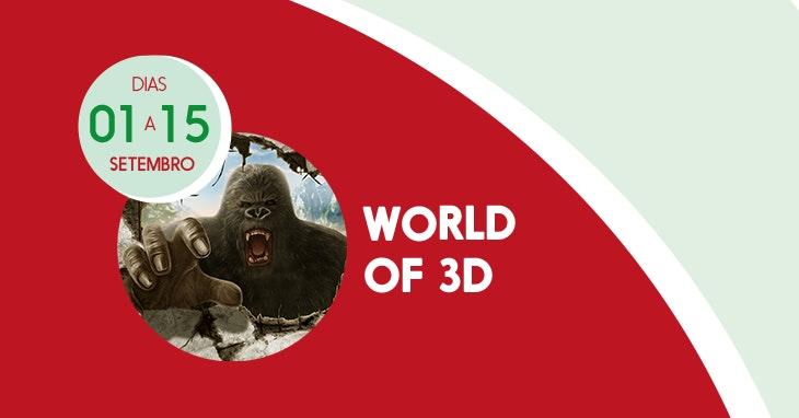 World of 3D: uma experiência interativa para toda a família