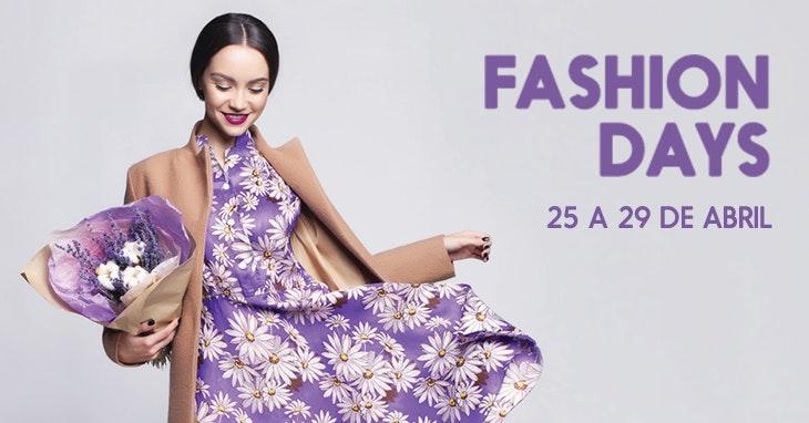 Fashion Days: os dias mais fashion do ano estão de volta