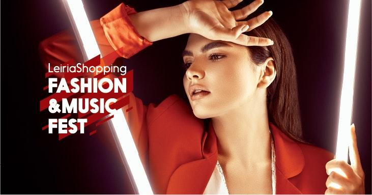LeiriaShopping Fashion & Music Fest