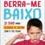 """3. """"Berra-me Baixo"""" (Magda Gomes Dias) – 14,50€"""