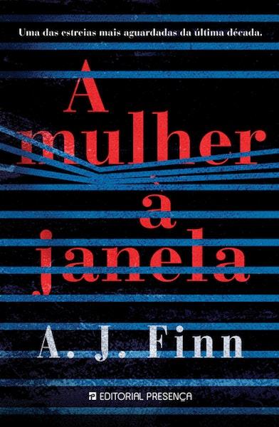 """""""A Mulher à Janela"""" de A. J. Finn, 20,90€,"""