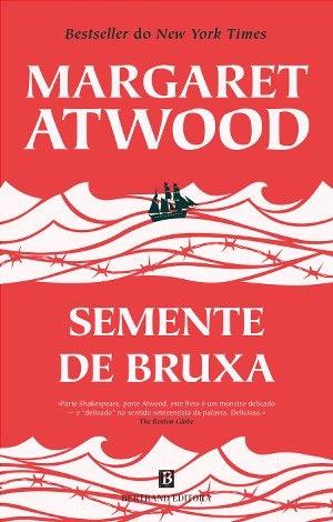 Sementes de uma Bruxa, Margaret Atwood, 17,70€