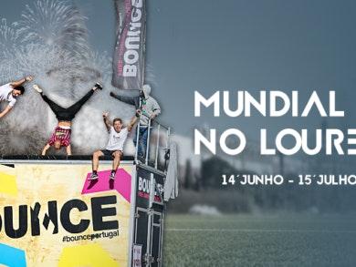 Mundial Loures: venha voar com a Bounce!