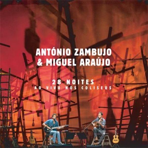 """""""28 Noites ao Vivo nos Coliseus"""", de António Zambujo e Miguel Araújo, 17,90€"""
