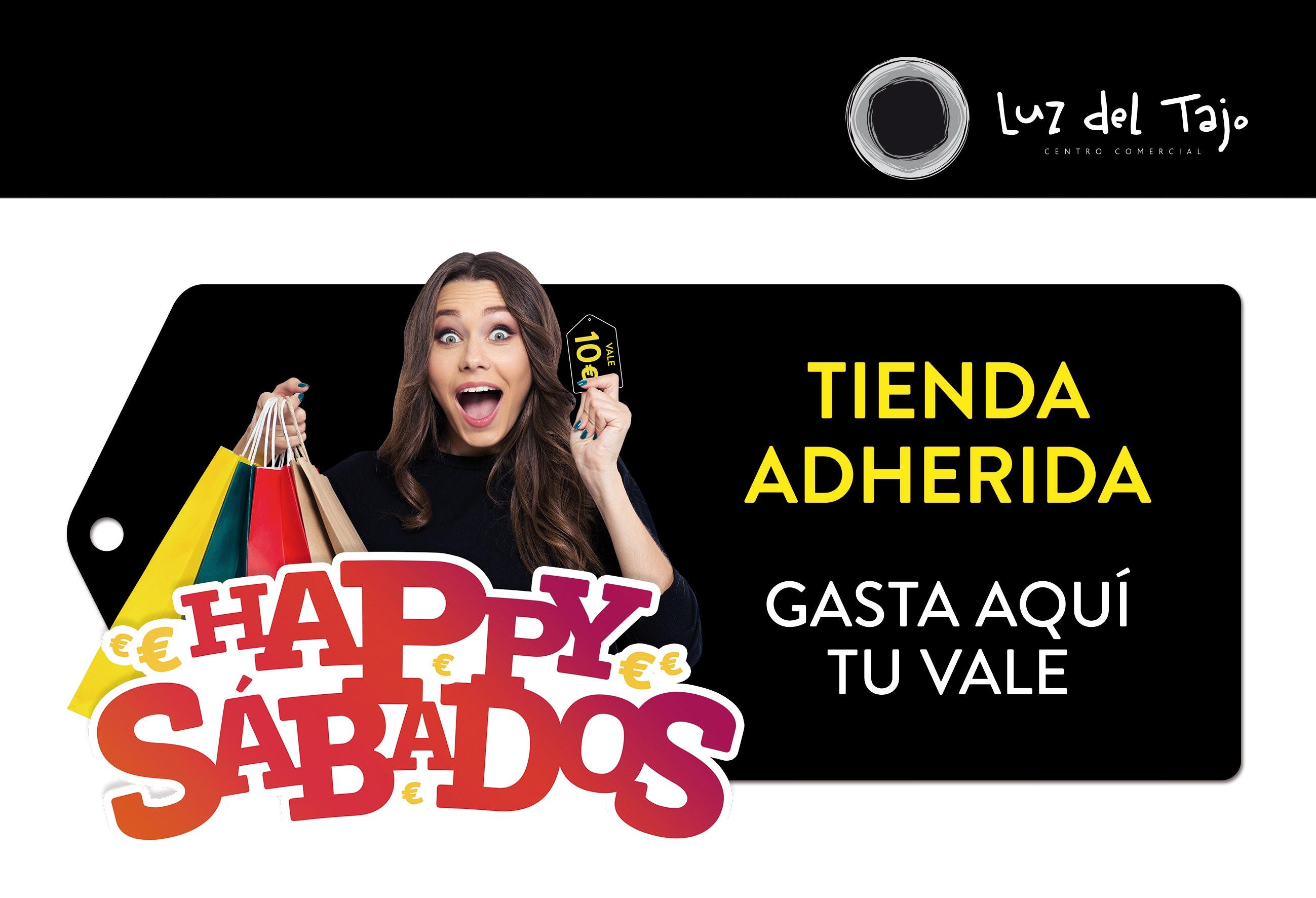 Promoción de Happy Sábados en Luz del Tajo