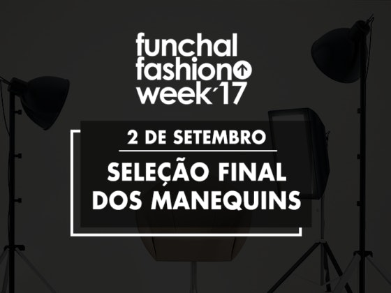 Funchal Fashion Week no MadeiraShopping