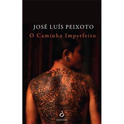 """""""O Caminho Imperfeito"""", de José Luís Peixoto, 17,70€"""